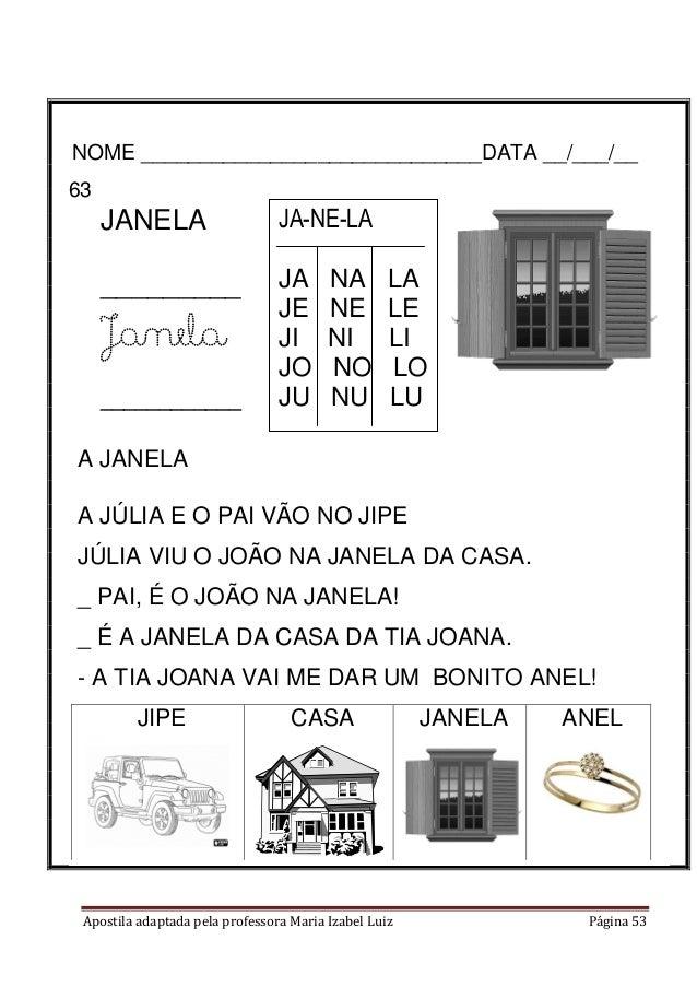 Apostila adaptada pela professora Maria Izabel Luiz Página 53 NOME _____________________________DATA __/___/__ 63- JANELA ...