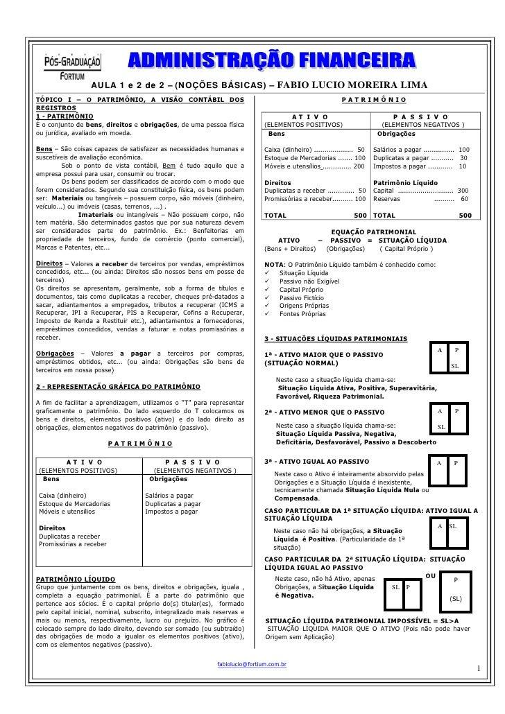 AULA 1 e 2 de 2 – (NOÇÕES BÁSICAS) – FABIO LUCIO MOREIRA LIMA TÓPICO I – O PATRIMÔNIO, A VISÃO CONTÁBIL DOS               ...