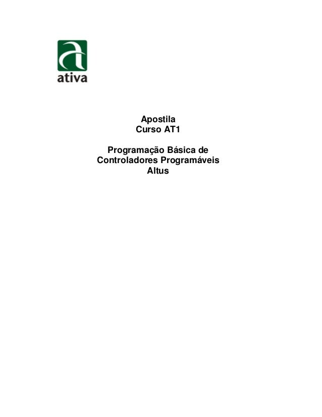 Apostila Curso AT1 Programação Básica de Controladores Programáveis Altus