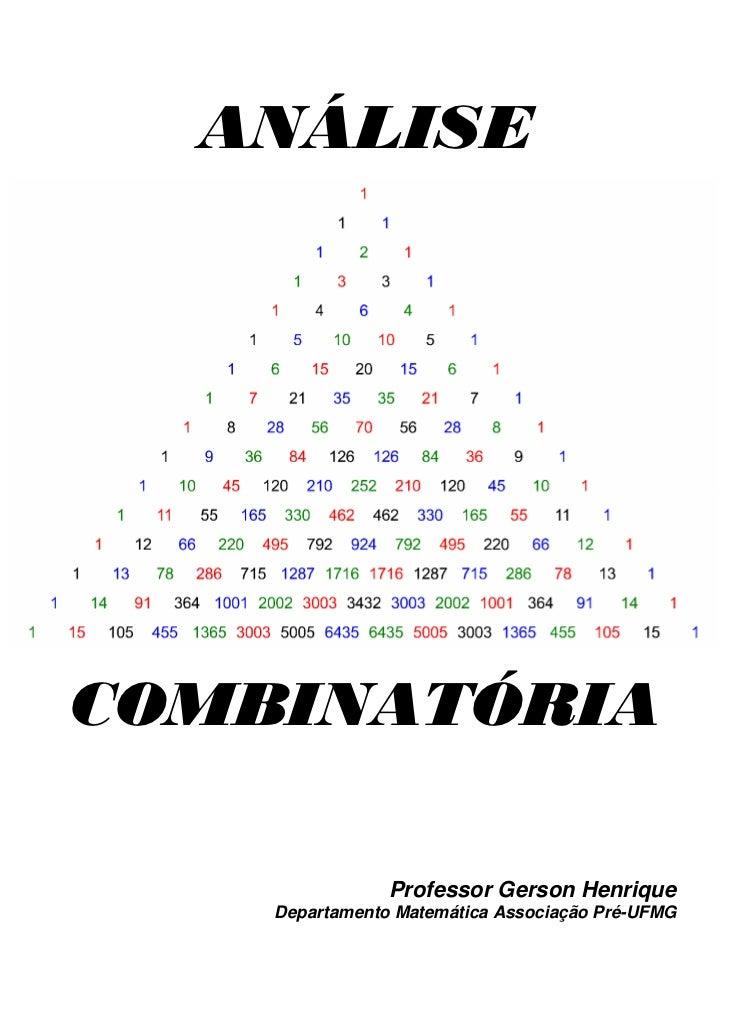 ANÁLISECOMBINATÓRIA                Professor Gerson Henrique    Departamento Matemática Associação Pré-UFMG