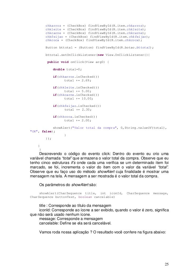 chkarroz = (CheckBox) findViewById(R.item.chkarroz);         chkleite = (CheckBox) findViewById(R.item.chkleite);         ...