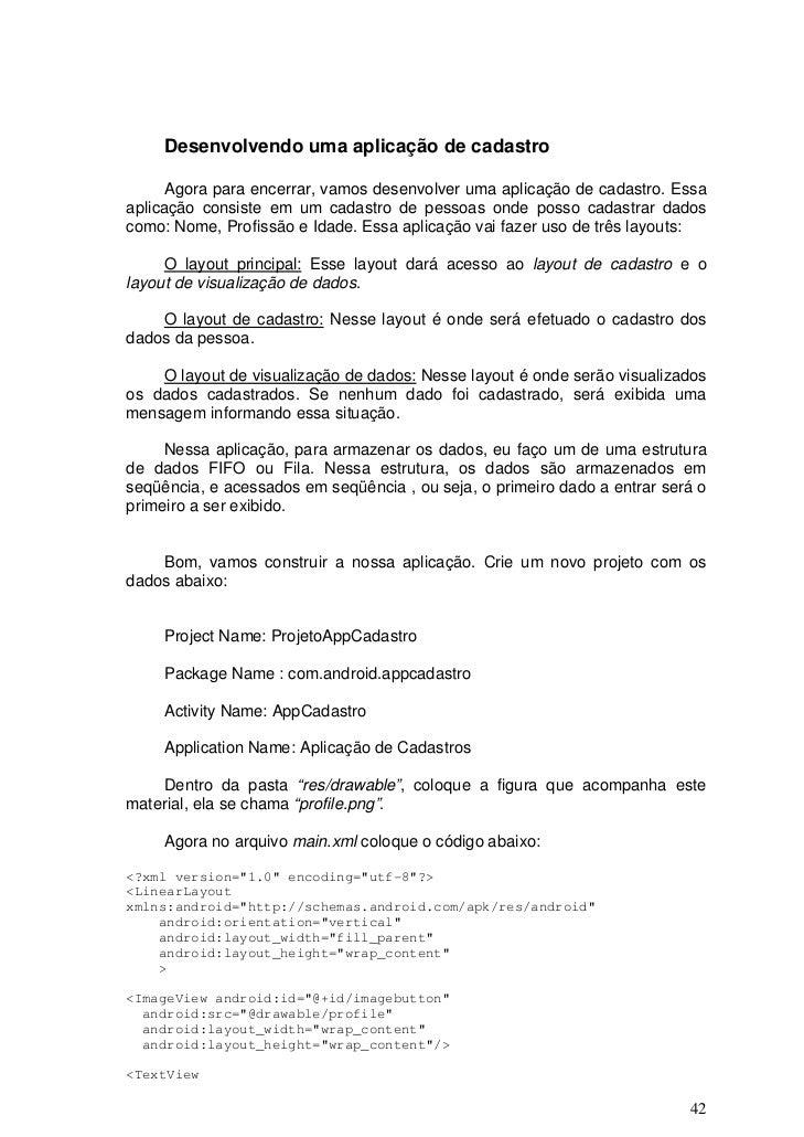 Desenvolvendo uma aplicação de cadastro     Agora para encerrar, vamos desenvolver uma aplicação de cadastro. Essaaplicaçã...