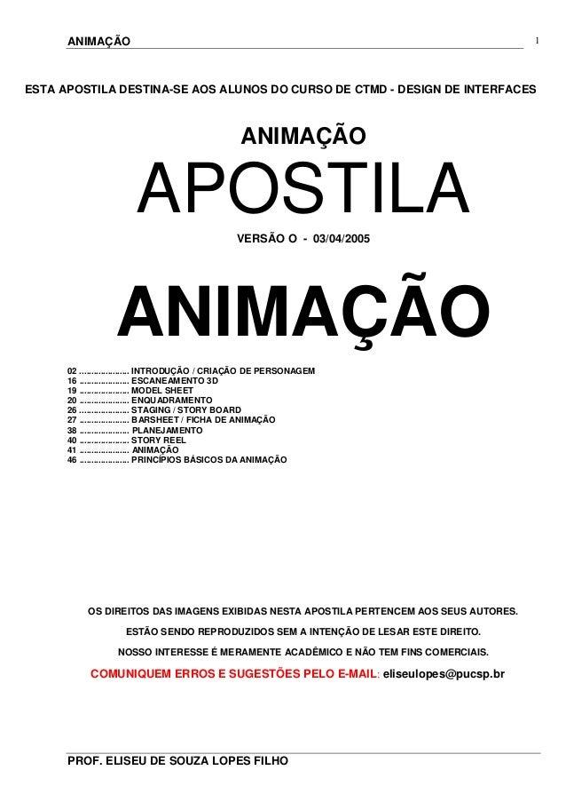 ANIMAÇÃO PROF. ELISEU DE SOUZA LOPES FILHO 1 ESTA APOSTILA DESTINA-SE AOS ALUNOS DO CURSO DE CTMD - DESIGN DE INTERFACES A...