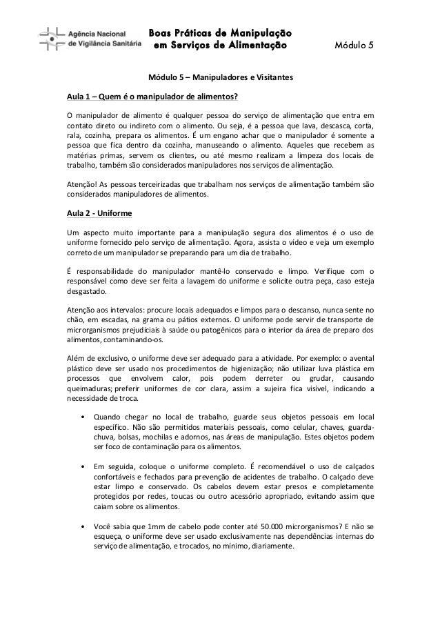 Boas Práticas de Manipulação em Serviços de Alimentação Módulo 5         Módulo  5  –  Manipuladores  e  V...