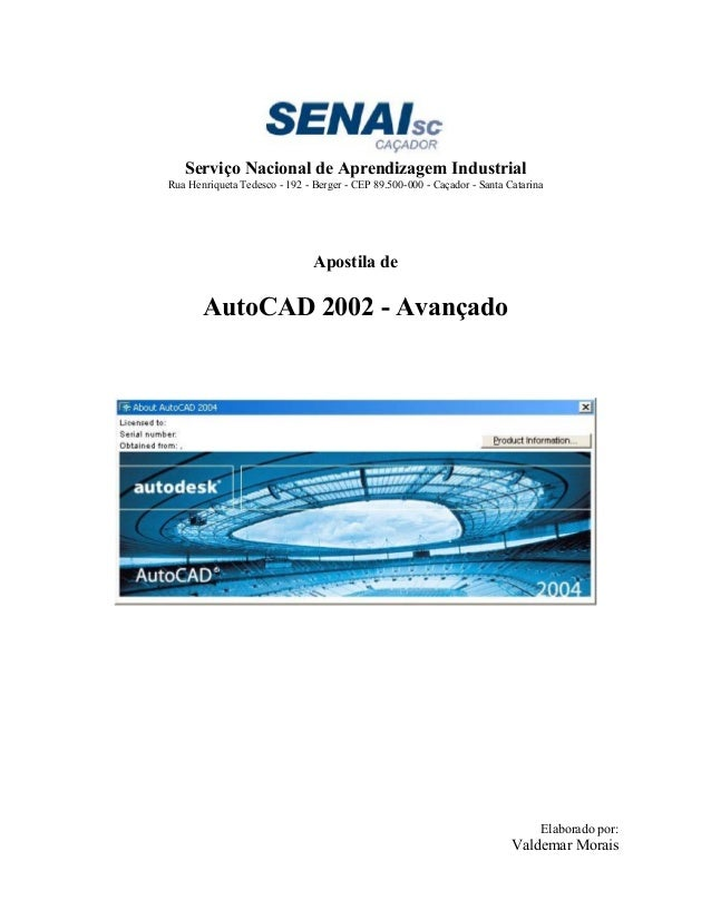 Serviço Nacional de Aprendizagem Industrial Rua Henriqueta Tedesco - 192 - Berger - CEP 89.500-000 - Caçador - Santa Catar...