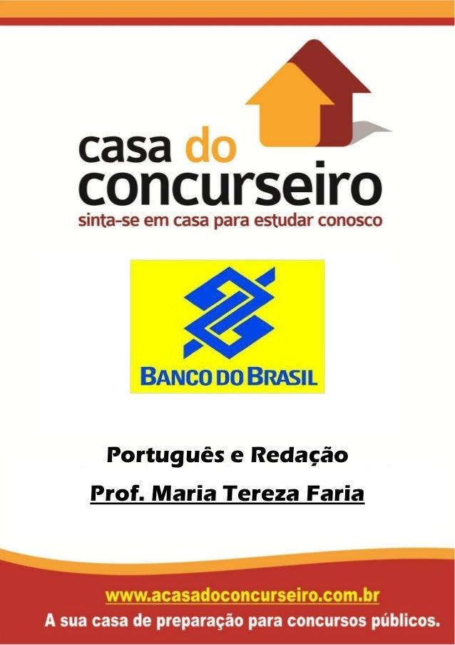 Português e Redação Prof. Maria Tereza Faria