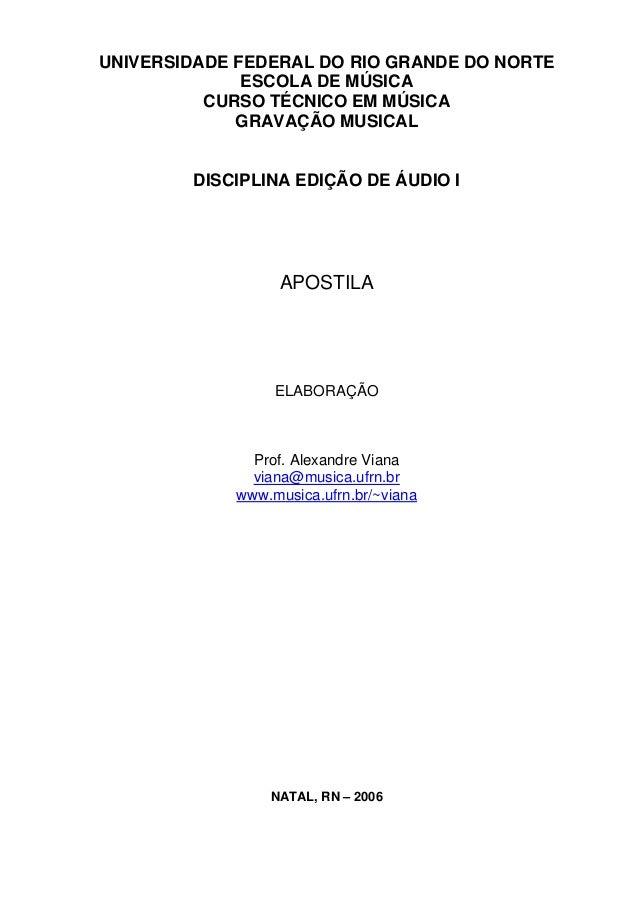 UNIVERSIDADE FEDERAL DO RIO GRANDE DO NORTE              ESCOLA DE MÚSICA          CURSO TÉCNICO EM MÚSICA             GRA...