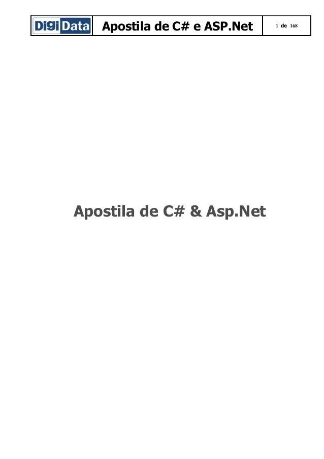 Apostila de C# e ASP.Net  Apostila de C# & Asp.Net  1 de 168