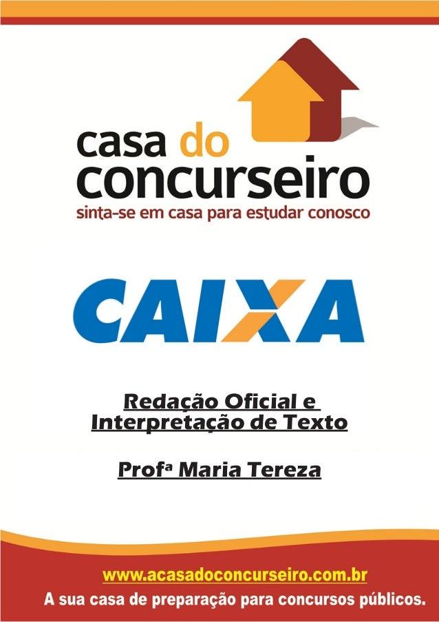 Redação Oficial e Interpretação de Texto Profª Maria Tereza