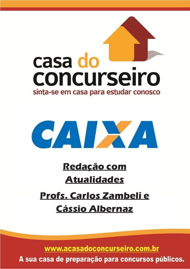 Redação com Atualidades Profs. Carlos Zambeli e Cássio Albernaz