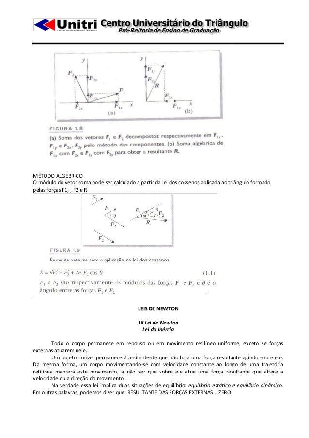  As equações de equilíbrio dinâmico podem ser assim enunciadas:ΣFx – m.ax = 0ΣFy – m.ay = 0ΣTG – Īα = 0 (momento de inérc...