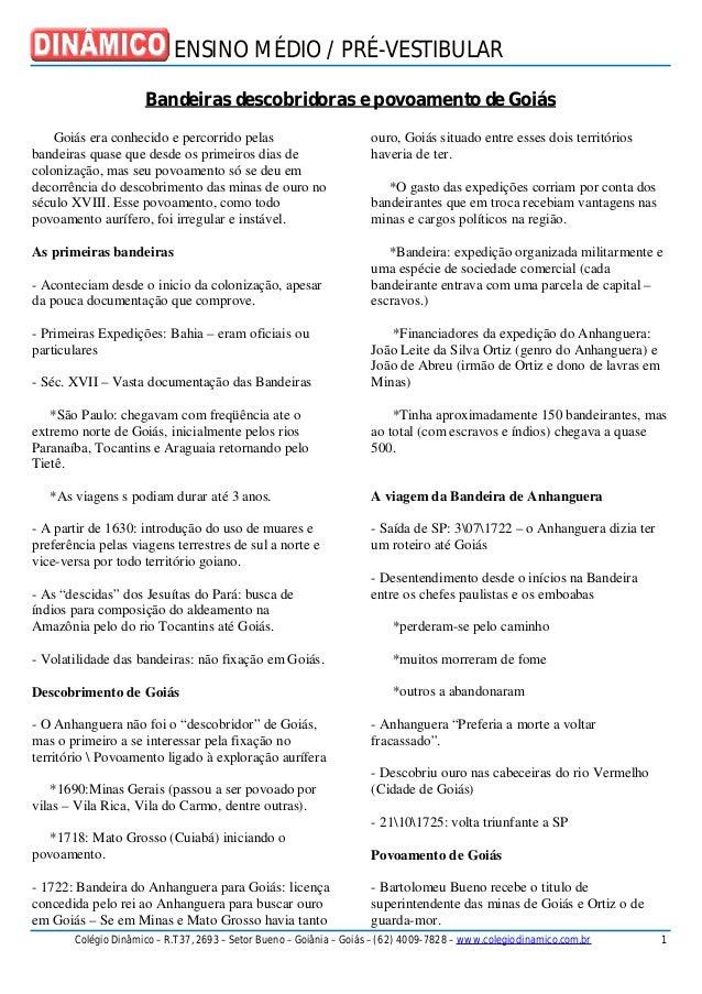 ENSINO MÉDIO / PRÉ-VESTIBULAR Colégio Dinâmico – R.T37, 2693 – Setor Bueno – Goiânia – Goiás – (62) 4009-7828 – www.colegi...