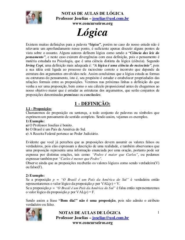NOTAS DE AULAS DE LÓGICAProfessor Joselias – joselias@uol.com.brwww.concurseiros.orgNOTAS DE AULAS DE LÓGICAProfessor Jose...