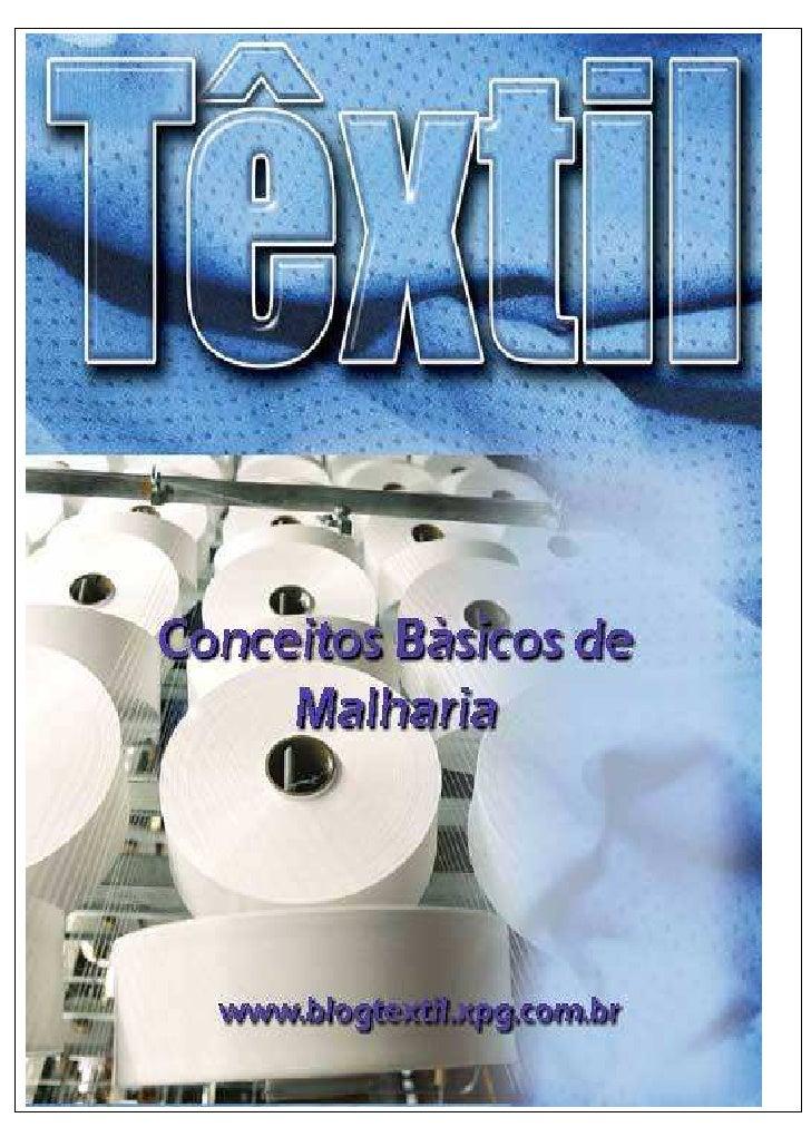 Malharia e Confeccionados                                       Conceitos Básicos e OperacionaisCaracterísticas dos Tecido...