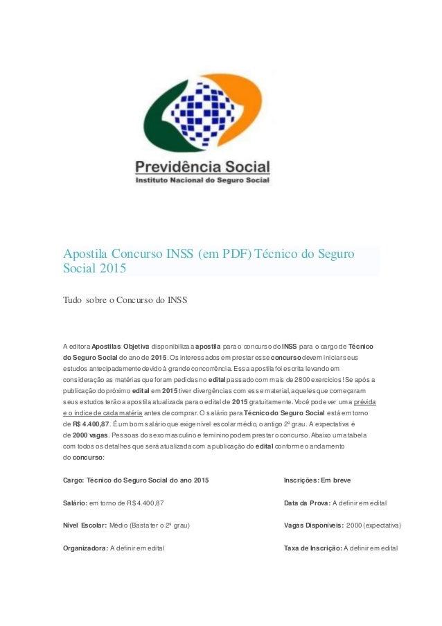 Apostila Concurso INSS (em PDF) Técnico do Seguro Social 2015 Tudo sobre o Concurso do INSS A editora Apostilas Objetiva d...