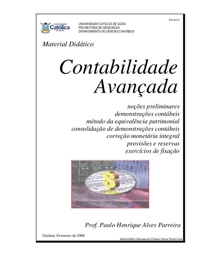 Encarte I                      UNIVERSIDADE CATÓLICA DE GOIÁS                      PRÓ-REITORIA DE GRADUAÇÃO              ...