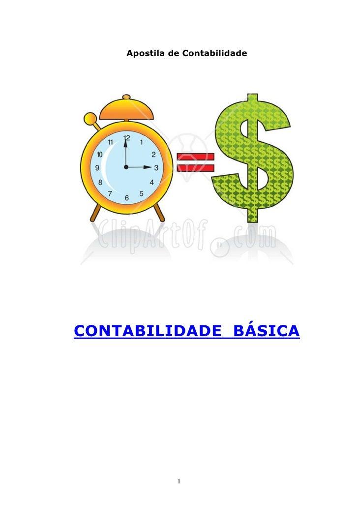 Apostila de Contabilidade     CONTABILIDADE BÁSICA                   1