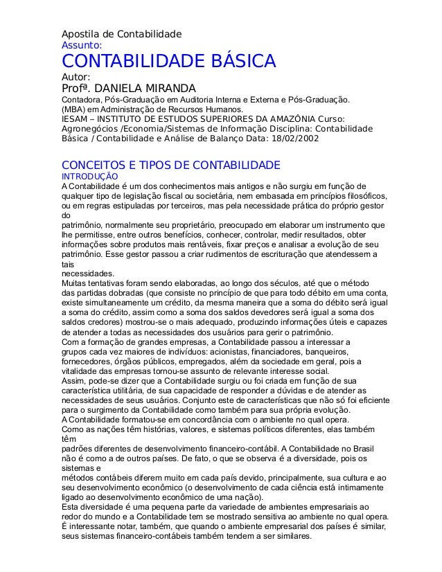Apostila de Contabilidade Assunto: CONTABILIDADE BÁSICA Autor: Profª. DANIELA MIRANDA Contadora, Pós-Graduação em Auditori...