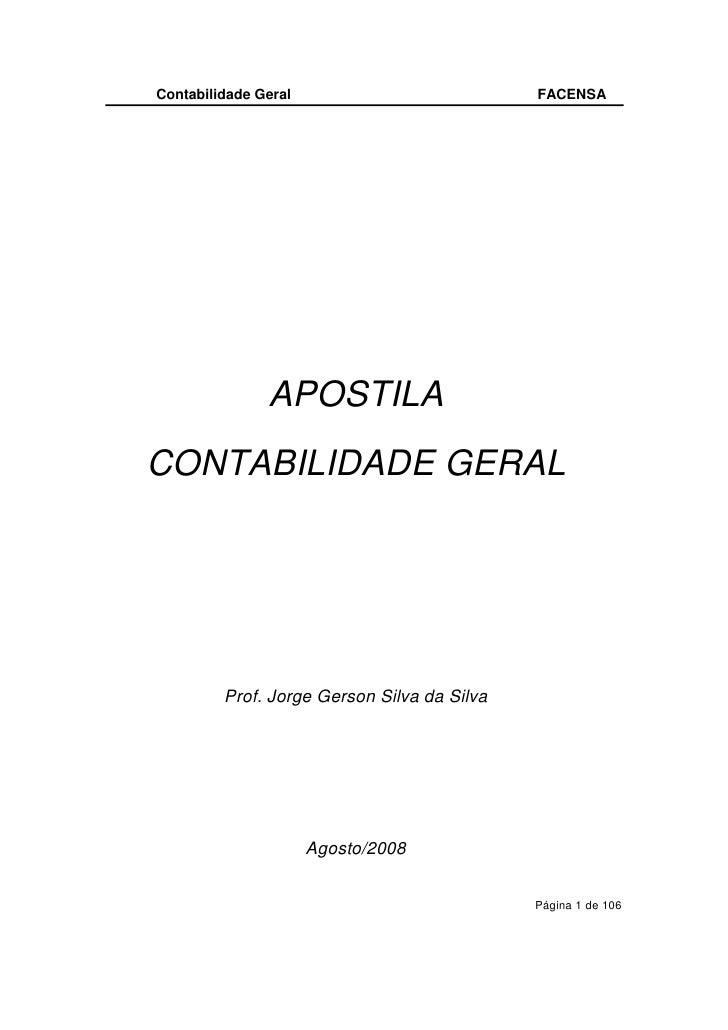 Contabilidade Geral                          FACENSA                    APOSTILA CONTABILIDADE GERAL              Prof. Jo...