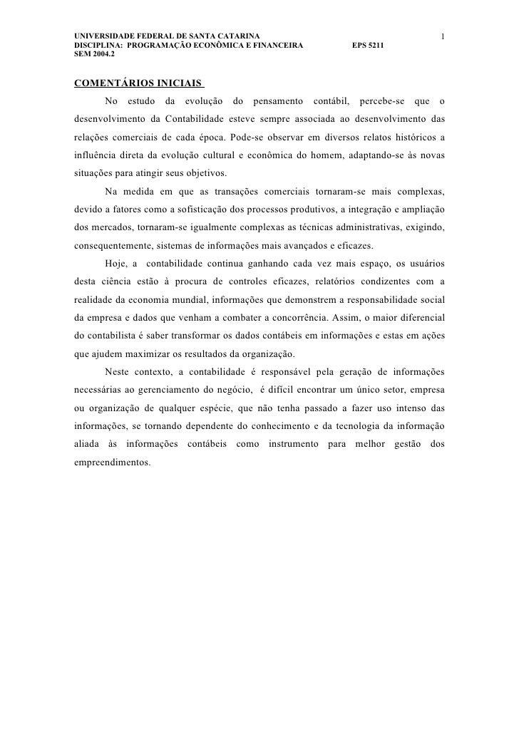 UNIVERSIDADE FEDERAL DE SANTA CATARINA                                                1 DISCIPLINA: PROGRAMAÇÃO ECONÔMICA ...