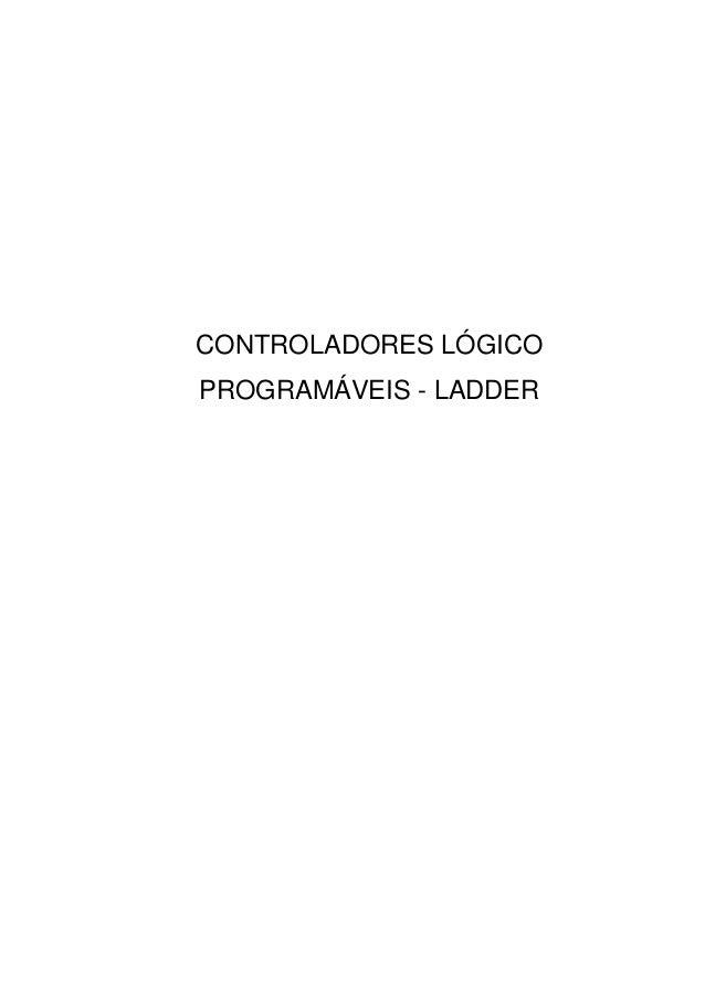 CONTROLADORES LÓGICO PROGRAMÁVEIS - LADDER