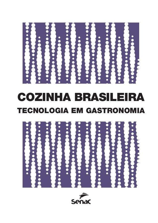 COZINHA BRASILEIRA TECNOLOGIA EM GASTRONOMIA