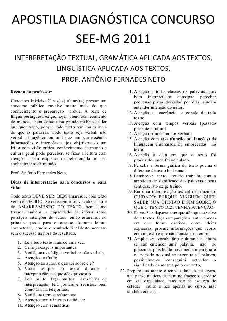 APOSTILA DIAGNÓSTICA CONCURSO SEE-MG 2011<br />INTERPRETAÇÃO TEXTUAL, GRAMÁTICA APLICADA AOS TEXTOS, LINGUÍSTICA APLICADA ...