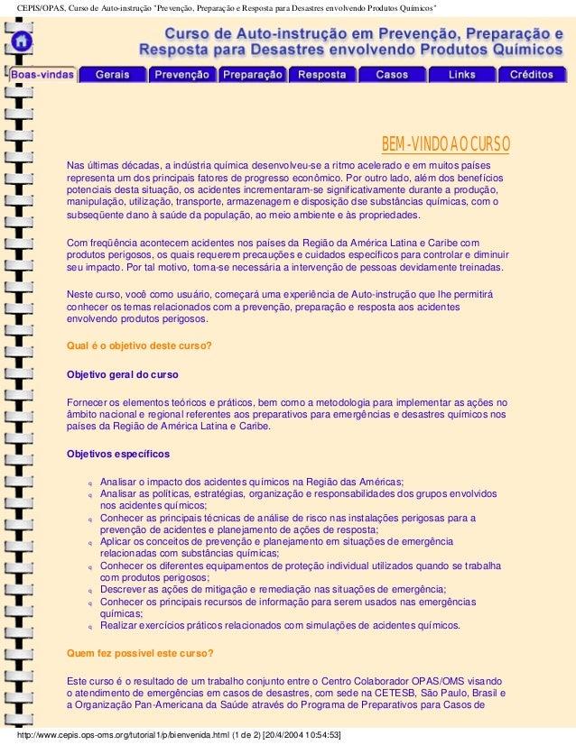 """CEPIS/OPAS, Curso de Auto-instrução """"Prevenção, Preparação e Resposta para Desastres envolvendo Produtos Químicos"""" BEM-VIN..."""