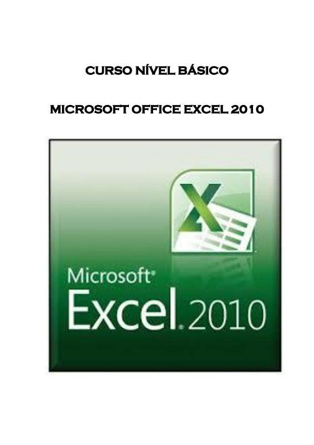 CURSO NÍVEL BÁSICO MICROSOFT OFFICE EXCEL 2010