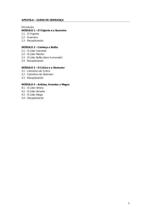 APOSTILA – CURSO DE LIDERANÇA Introdução MÓDULO 1 – O Viajante e o Guerreiro 1.1 - O Viajante 1.2 - Guerreiro 1.3 - Recapi...