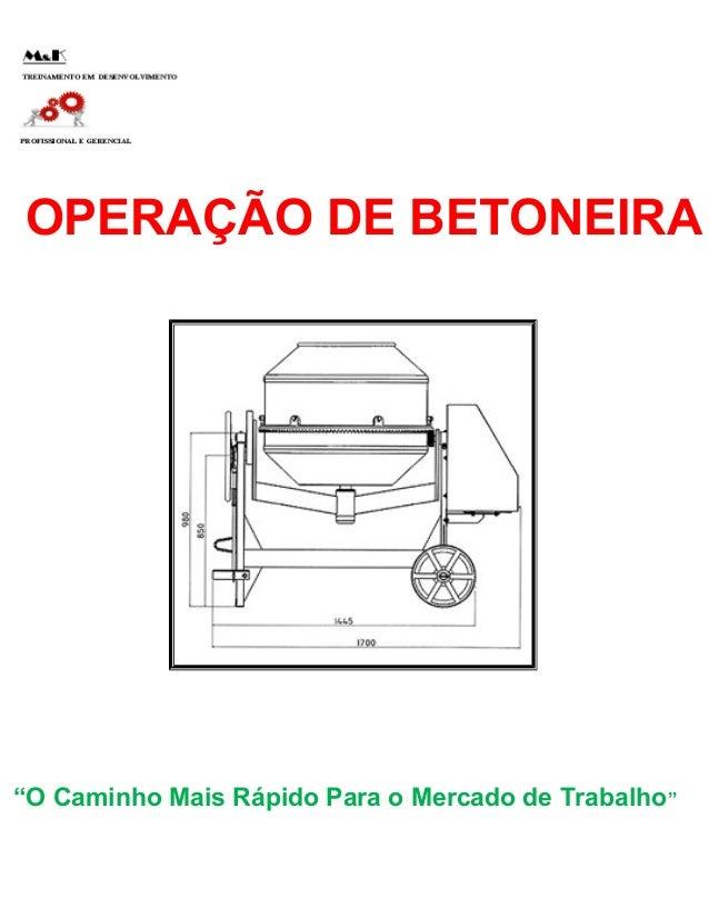 """OPERAÇÃO DE BETONEIRA  """"O Caminho Mais Rápido Para o Mercado de Trabalho"""""""
