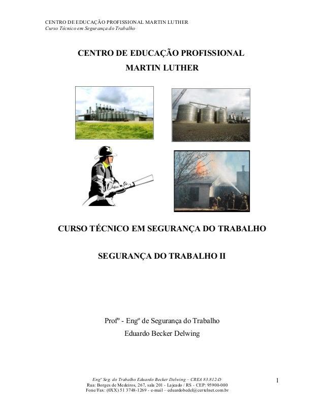 CENTRO DE EDUCAÇÃO PROFISSIONAL MARTIN LUTHERCurso Técnico em Segurança do Trabalho          CENTRO DE EDUCAÇÃO PROFISSION...