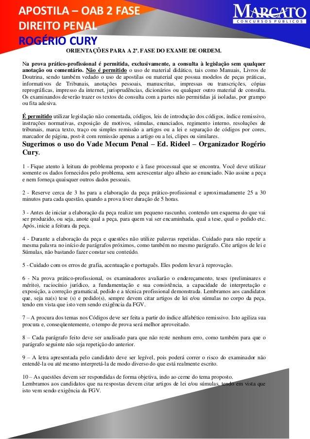 APOSTILA – OAB 2 FASE DIREITO PENAL ROGÉRIO CURY ORIENTAÇÕES PARA A 2ª. FASE DO EXAME DE ORDEM. Na prova prático-profissio...