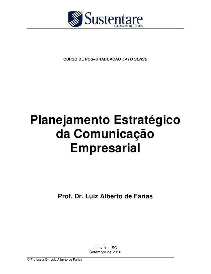 CURSO DE PÓS–GRADUAÇÃO LATO SENSU      Planejamento Estratégico      da Comunicação         Empresarial                   ...