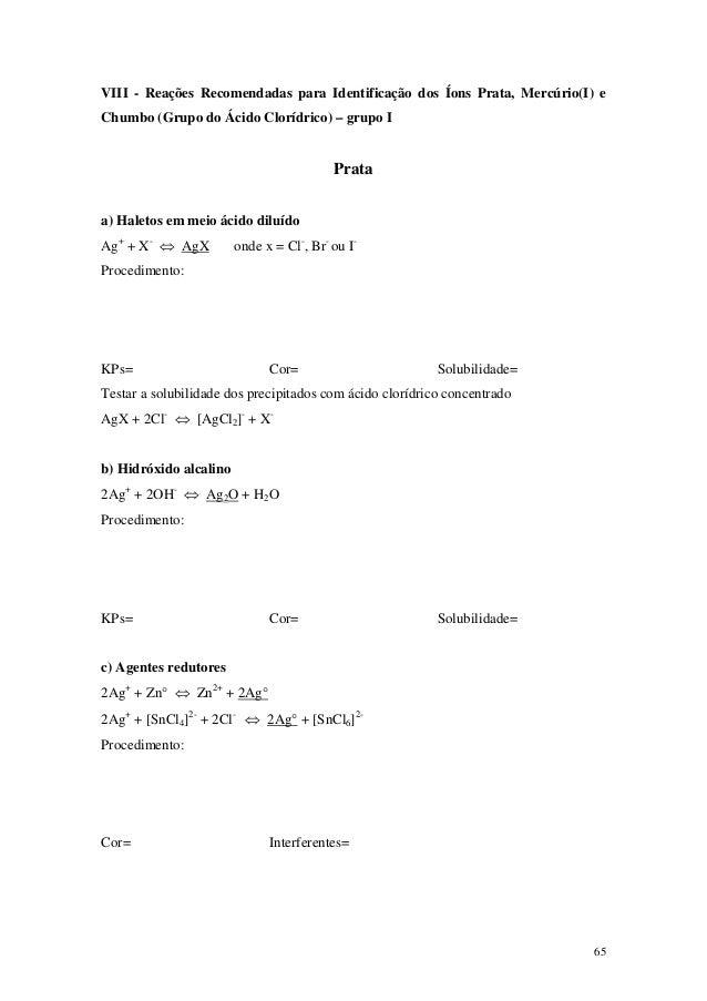 VIII - Reações Recomendadas para Identificação dos Íons Prata, Mercúrio(I) eChumbo (Grupo do Ácido Clorídrico) – grupo I  ...