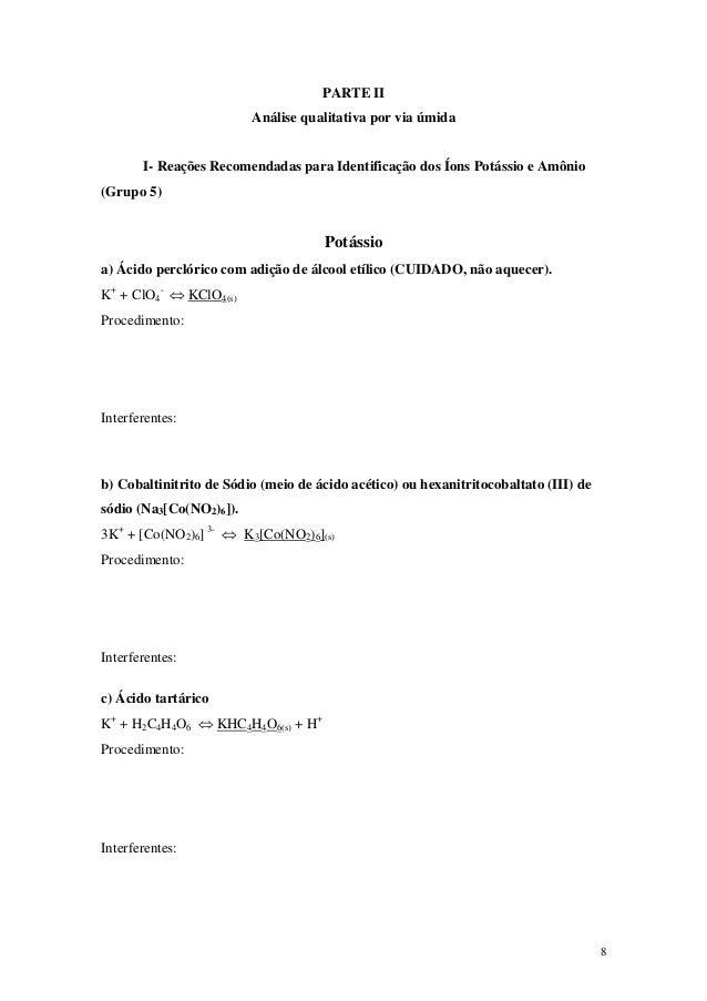 PARTE II                         Análise qualitativa por via úmida       I- Reações Recomendadas para Identificação dos Ío...