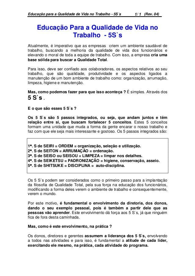 Educação para a Qualidade de Vida no Trabalho - 5S´s (Rev. 04)1/ 1 Educação Para a Qualidade de Vida no Trabalho - 5S`s At...