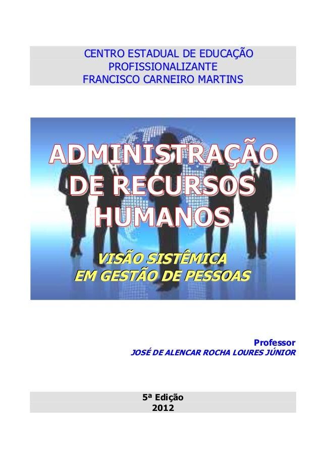 CENTRO ESTADUAL DE EDUCAÇÃO      PROFISSIONALIZANTE  FRANCISCO CARNEIRO MARTINSADMINISTRAÇÃO DE RECURSOS  HUMANOS   VISÃO ...