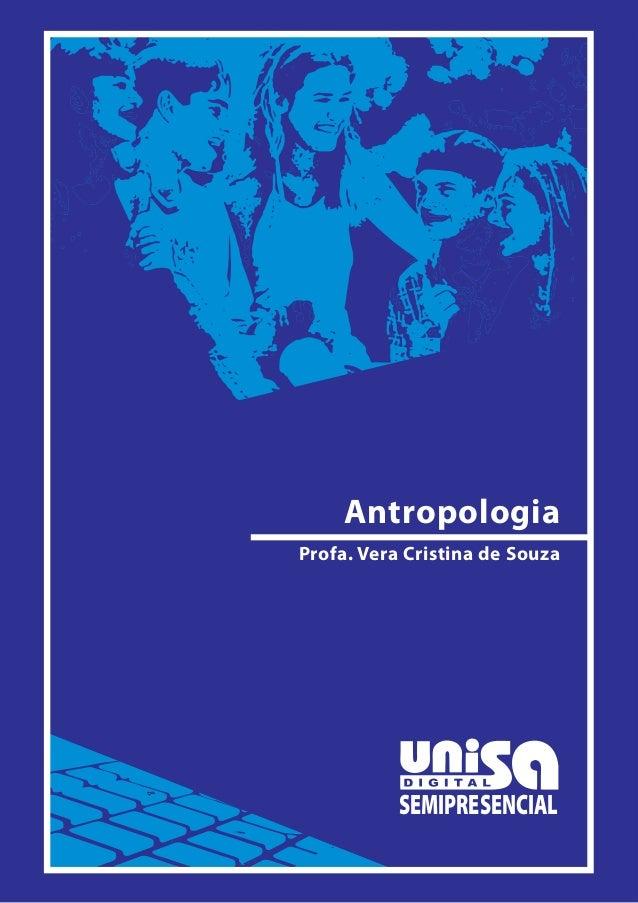 SEMIPRESENCIAL Profa. Vera Cristina de Souza Antropologia