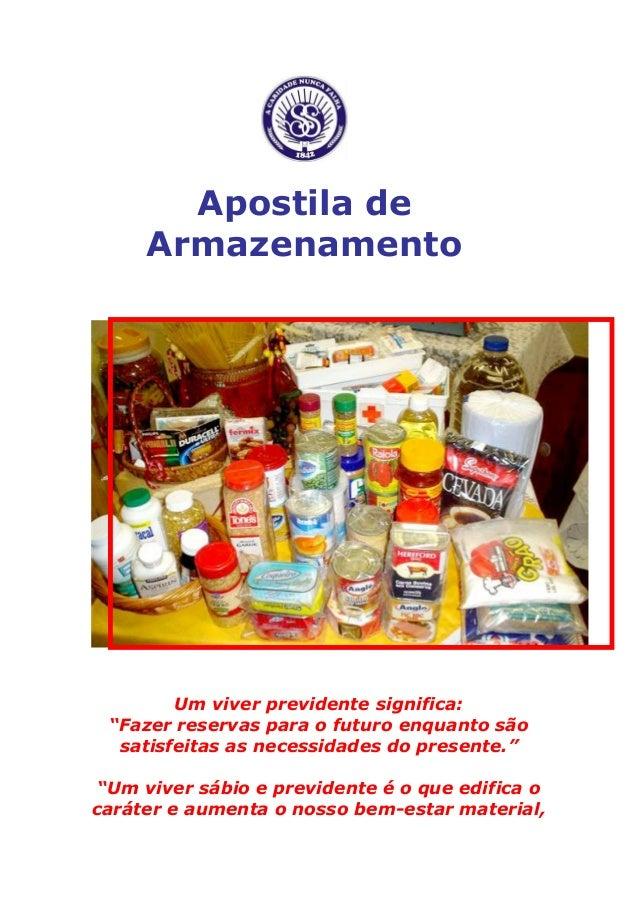 """Apostila de Armazenamento  Um viver previdente significa:  """"Fazer reservas para o futuro enquanto são satisfeitas as neces..."""
