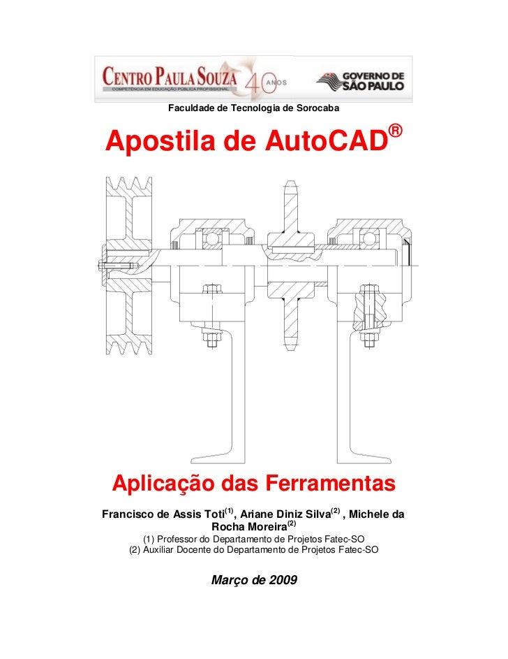 Faculdade de Tecnologia de Sorocaba                                                                 ®Apostila de AutoCAD A...