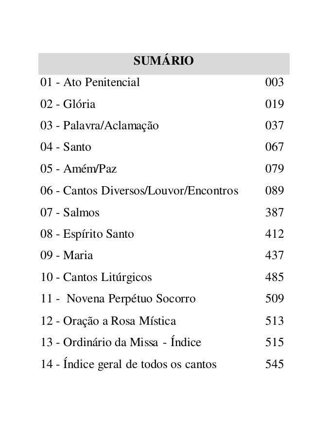 SUMÁRIO  01 - Ato Penitencial 003  02 - Glória 019  03 - Palavra/Aclamação 037  04 - Santo 067  05 - Amém/Paz 079  06 - Ca...