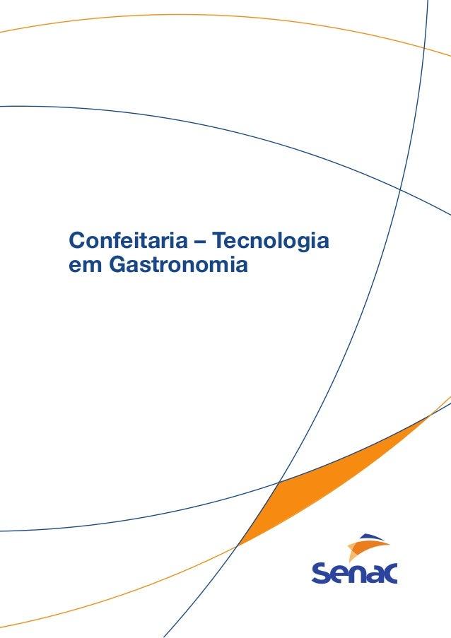 Confeitaria – Tecnologia em Gastronomia
