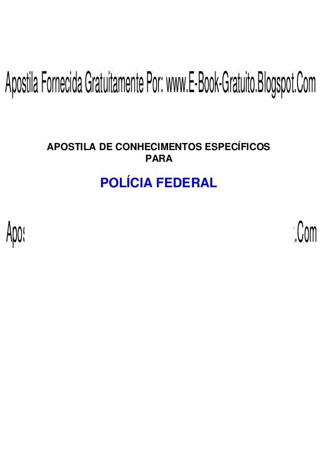 Apostila Fornecida Gratuitamente Por: www.E-Book-Gratuito.Blogspot.Com         APOSTILA DE CONHECIMENTOS ESPECÍFICOS      ...