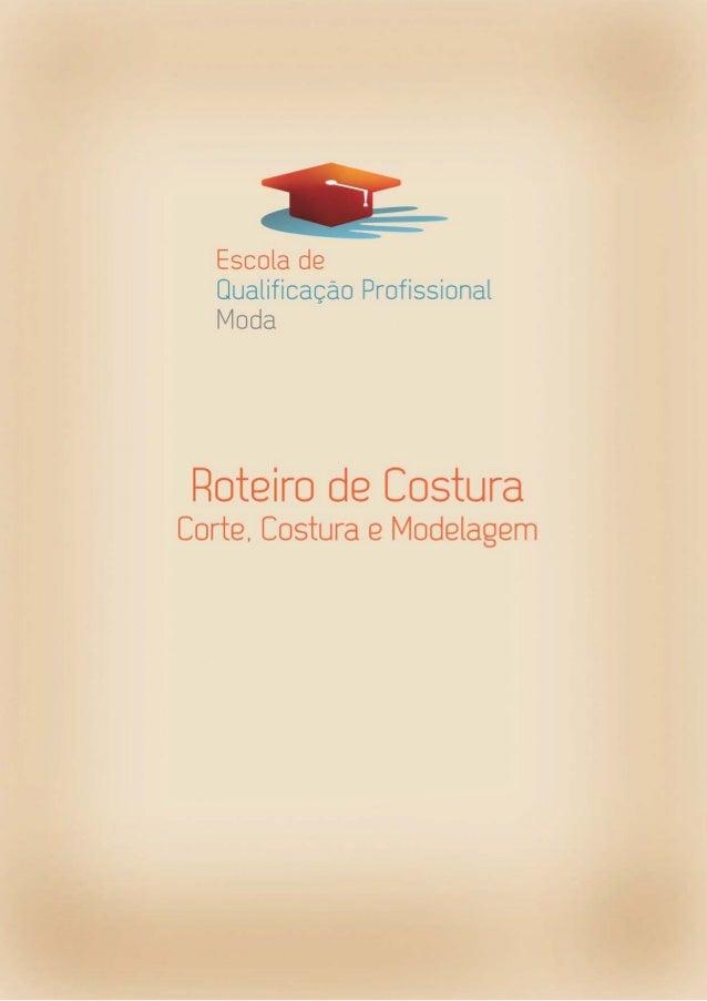 Presidente do Fundo Social de Solidariedade Lu Alckmin Coordenação do Projeto Licia Egger Moellwald Coordenação Pedagógica...