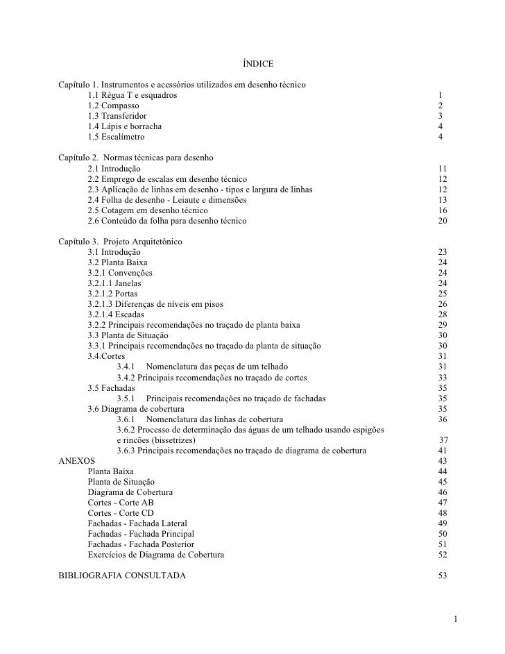 ÍNDICECapítulo 1. Instrumentos e acessórios utilizados em desenho técnico        1.1 Régua T e esquadros                  ...