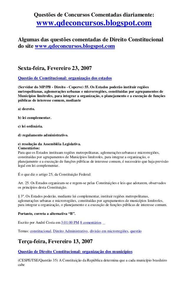 Questões de Concursos Comentadas diariamente: www.qdeconcursos.blogspot.com Algumas das questões comentadas de Direito Con...