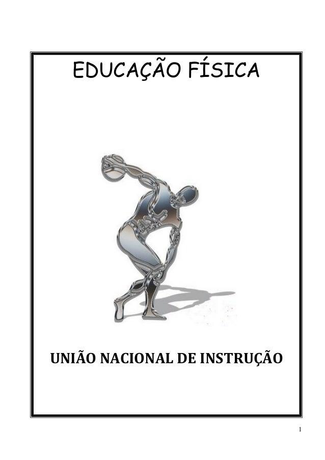 1 EDUCAÇÃO FÍSICA UNIÃO NACIONAL DE INSTRUÇÃO