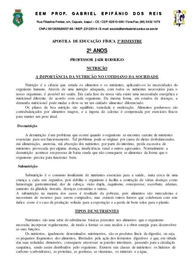 APOSTILA DE EDUCAÇÃO FÍSICA 3º BIMESTRE 2º ANOS PROFESSOR JAIR RODRIGO NUTRIÇÃO A IMPORTÂNCIA DA NUTRIÇÃO NO COTIDIANO DA ...