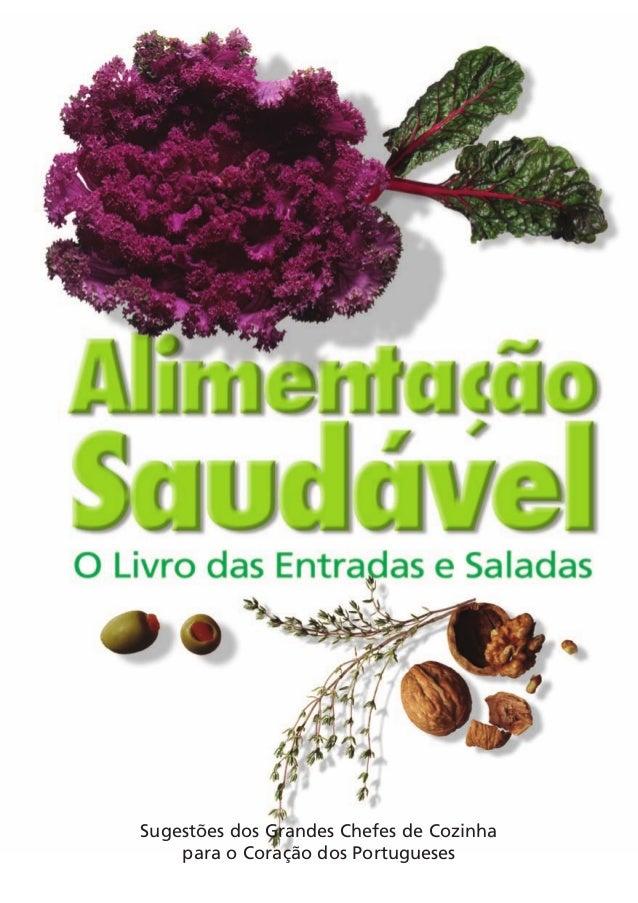 Sugestões dos Grandes Chefes de Cozinha  para o Coração dos Portugueses